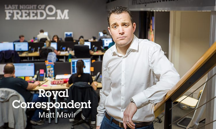 Matt Mavir in an office with Royal Correspondant written over the top