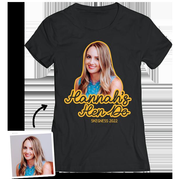 Hen Do Photo T-Shirt – Photo, Text, Location on Black T-Shirt