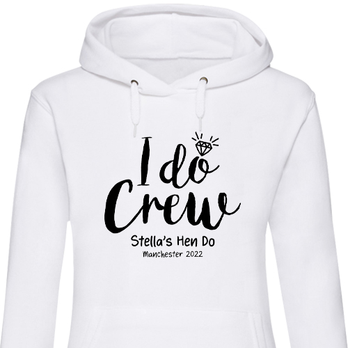 I Do Crew Hen Hoodies