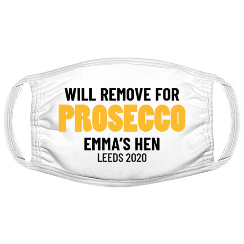 Will Remove for Drink Hen Do Facemask