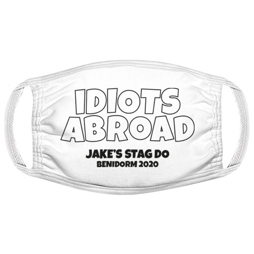 Idiots Abroad Stag Do Facemask