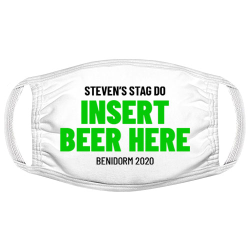 Insert Drink Here Stag Do Facemask