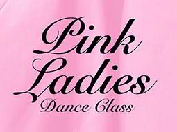 Pink Ladies Dance Class text over a pink backdrop