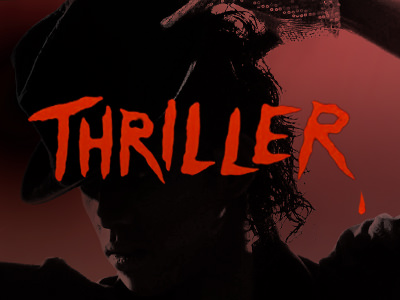 A dimly lit Micheal Jackson with the word 'THRILLER' overlaid in red writing