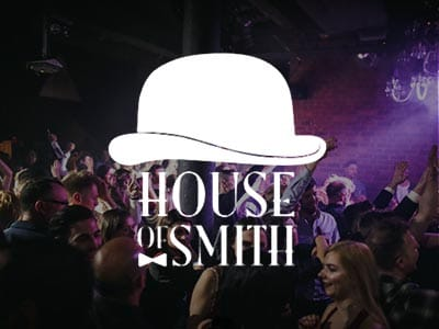 House of Smith - Guestlist Entry -