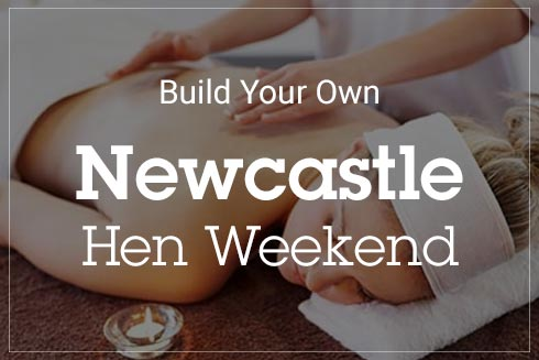 Build Your Own Hen Weekend Newcastle over an image of a woman being massaged