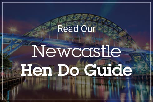Ultimate Hen Do Guide over an image of the Tyne Bridge