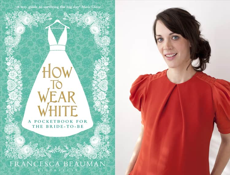 How to Wear White and Author Francesca Beauman
