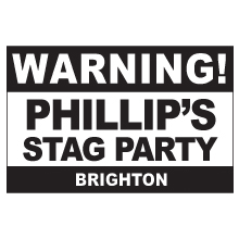 Warning Stag Party