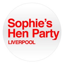 White round badge with Sophies Hen Party Liverpool text in Red