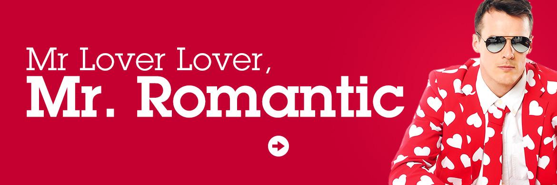 Mr Lover Lover, Mr Romantic Opposuit