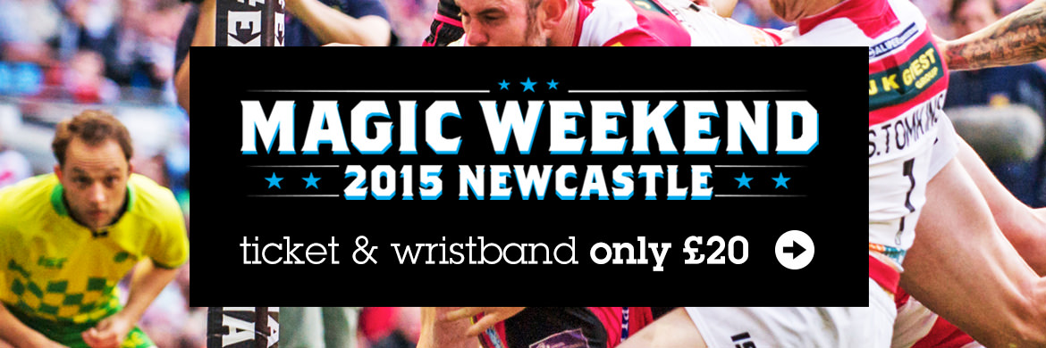 Magic Weekend Rugby Ticket & Wristband - Newcastle