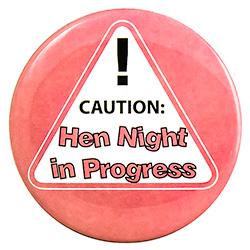 Hen Night In Progress Badge
