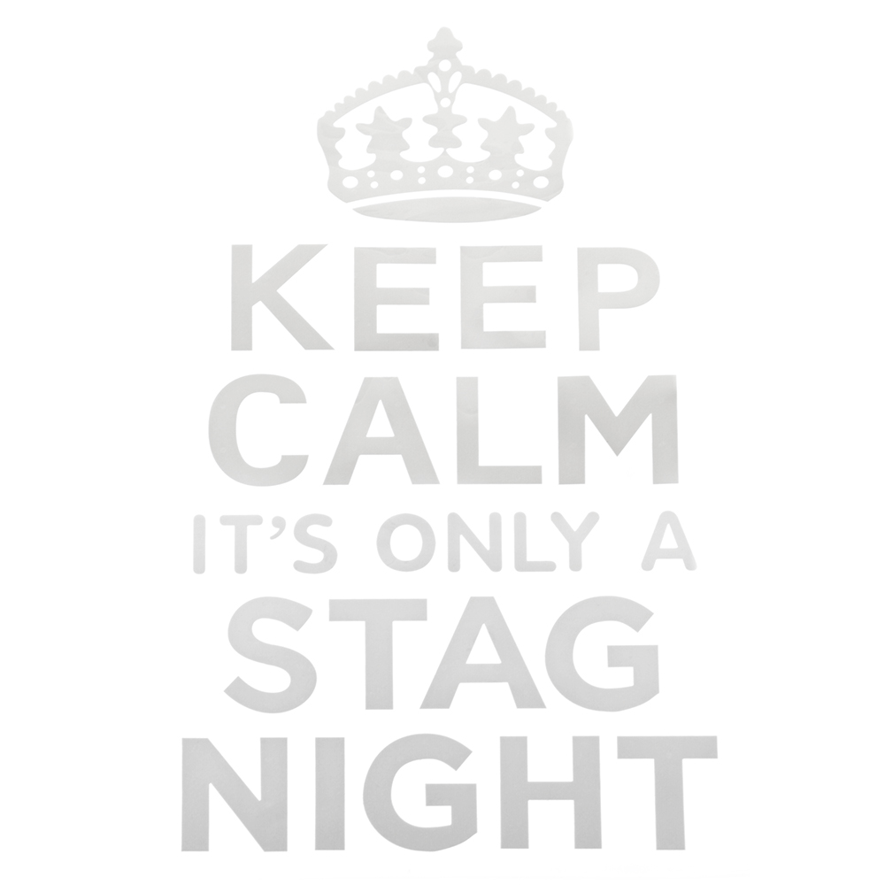 Keep Calm Stag Night Transfer