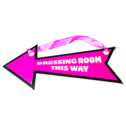 One pink and black hen party arrow direction sign - 'Dressing Room This Way'