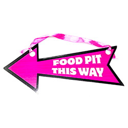 One pink and black hen party arrow direction sign - 'Food Pit This Way'