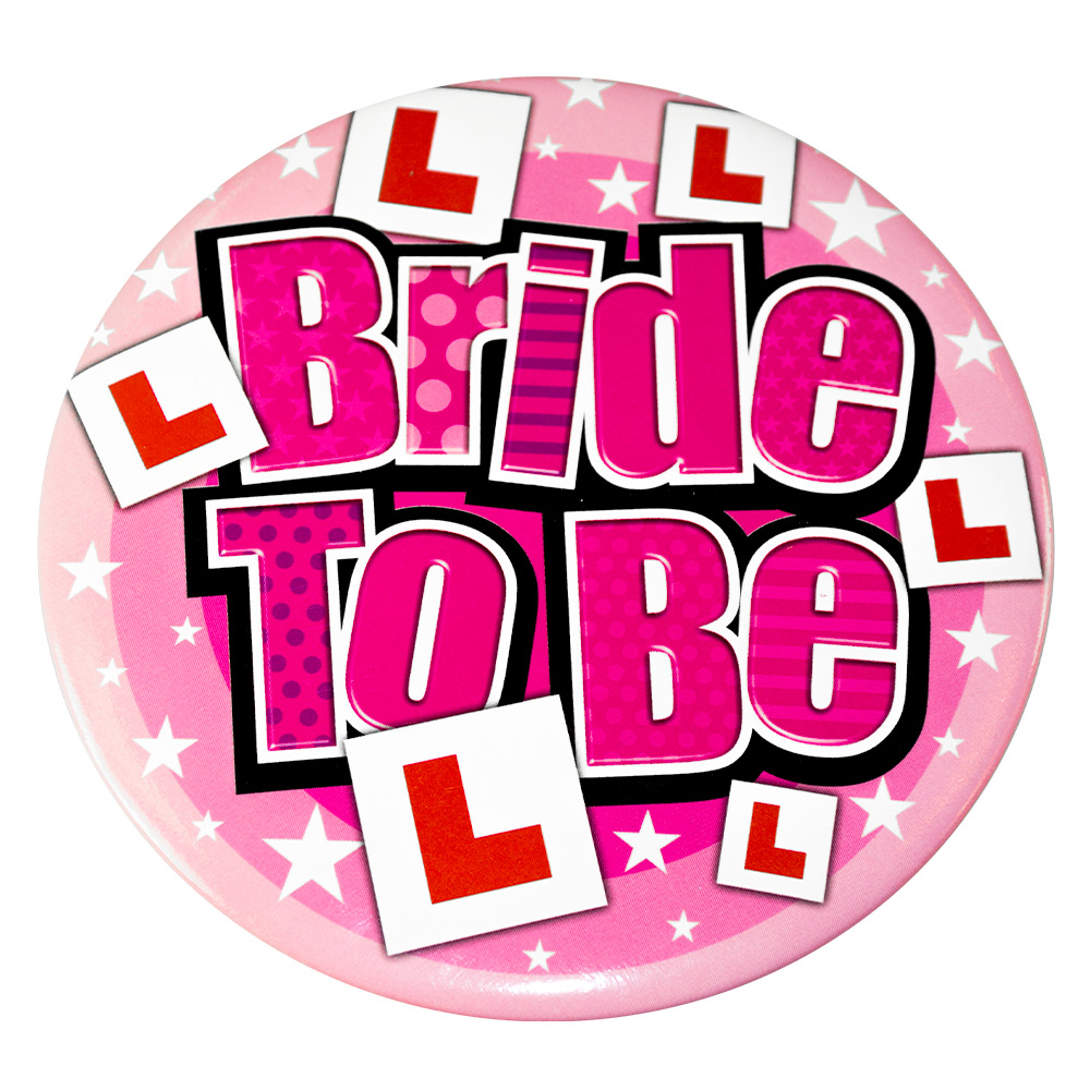 Big Bride to Be badge in pink with L-plates