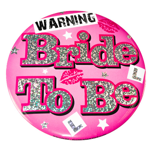Jumbo Warning Bride To Be Badge