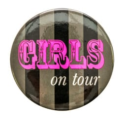 The Girls on tour hen party badge