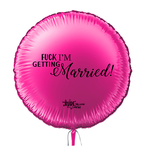 Hot pink, I'm getting married balloon.